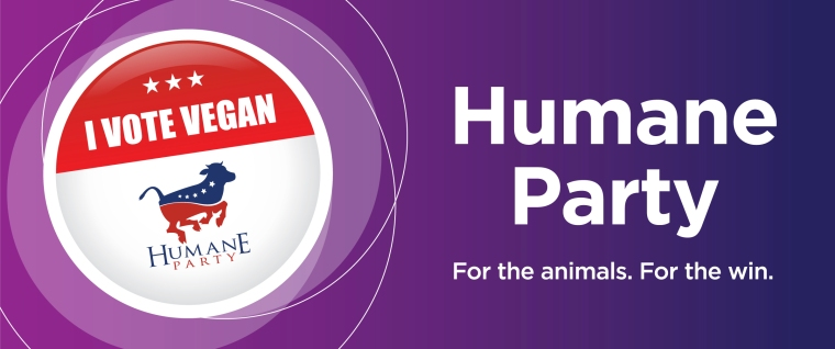 Humane Party | For the animals. For the win.